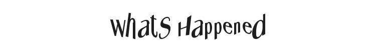 Whats Happened Font