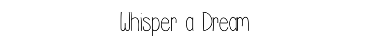 Whisper a Dream Font Preview