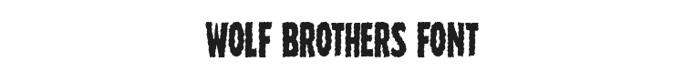 Wolf Brothers Font Preview