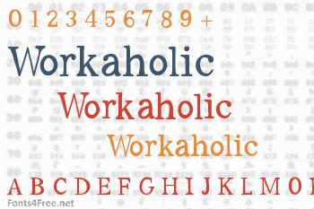 Workaholic Font