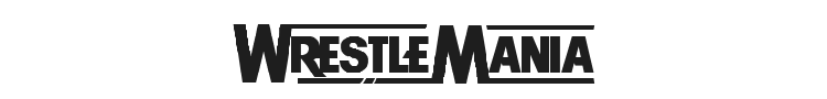 WrestleMania Font Preview