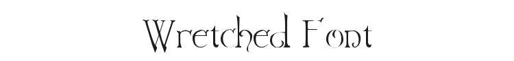Wretched Font Preview