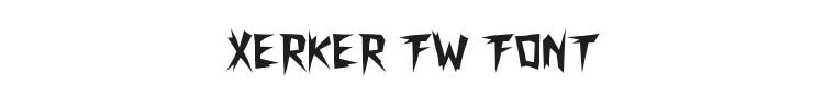 Xerker FW Font Preview