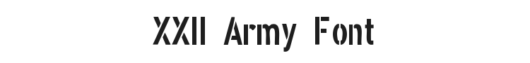 XXII Army Font Preview