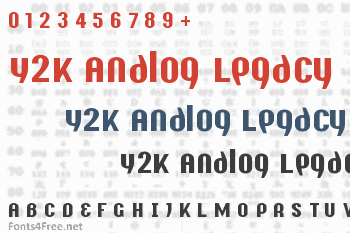 Y2K Analog Legacy Font
