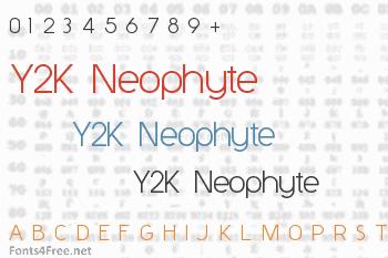 Y2K Neophyte Font