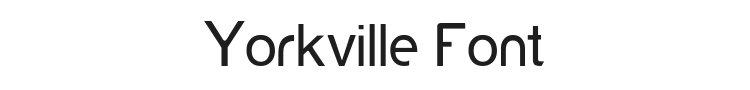 Yorkville Font Preview