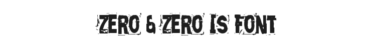 Zero & Zero Is Font Preview